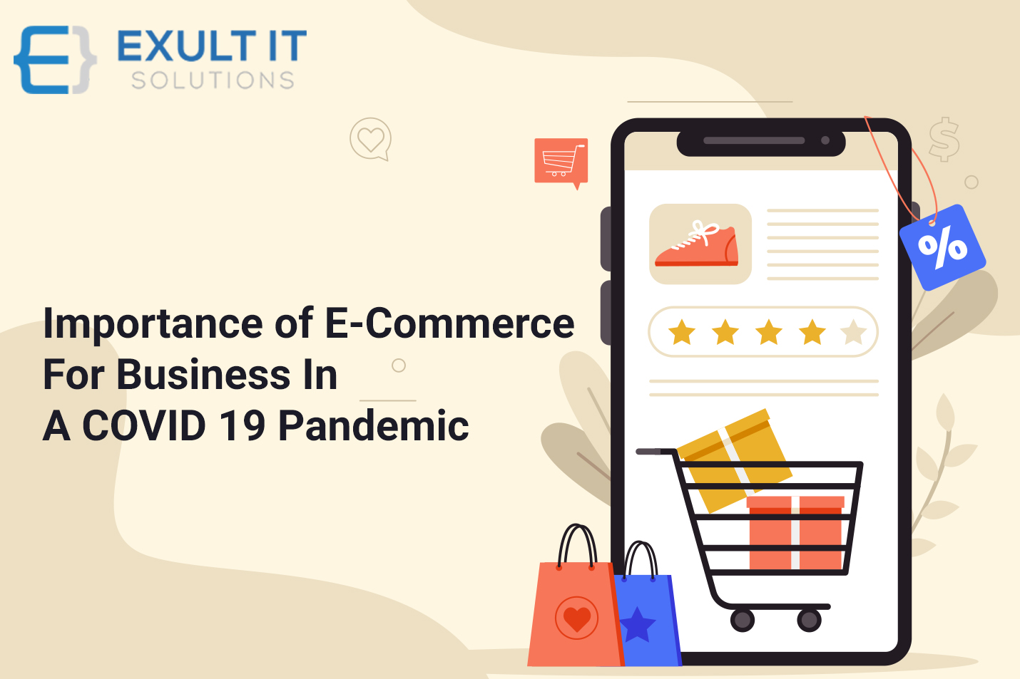 Importance of E-Commerce for Business in a COVID 19 Pandemic-Exult IT Solutions