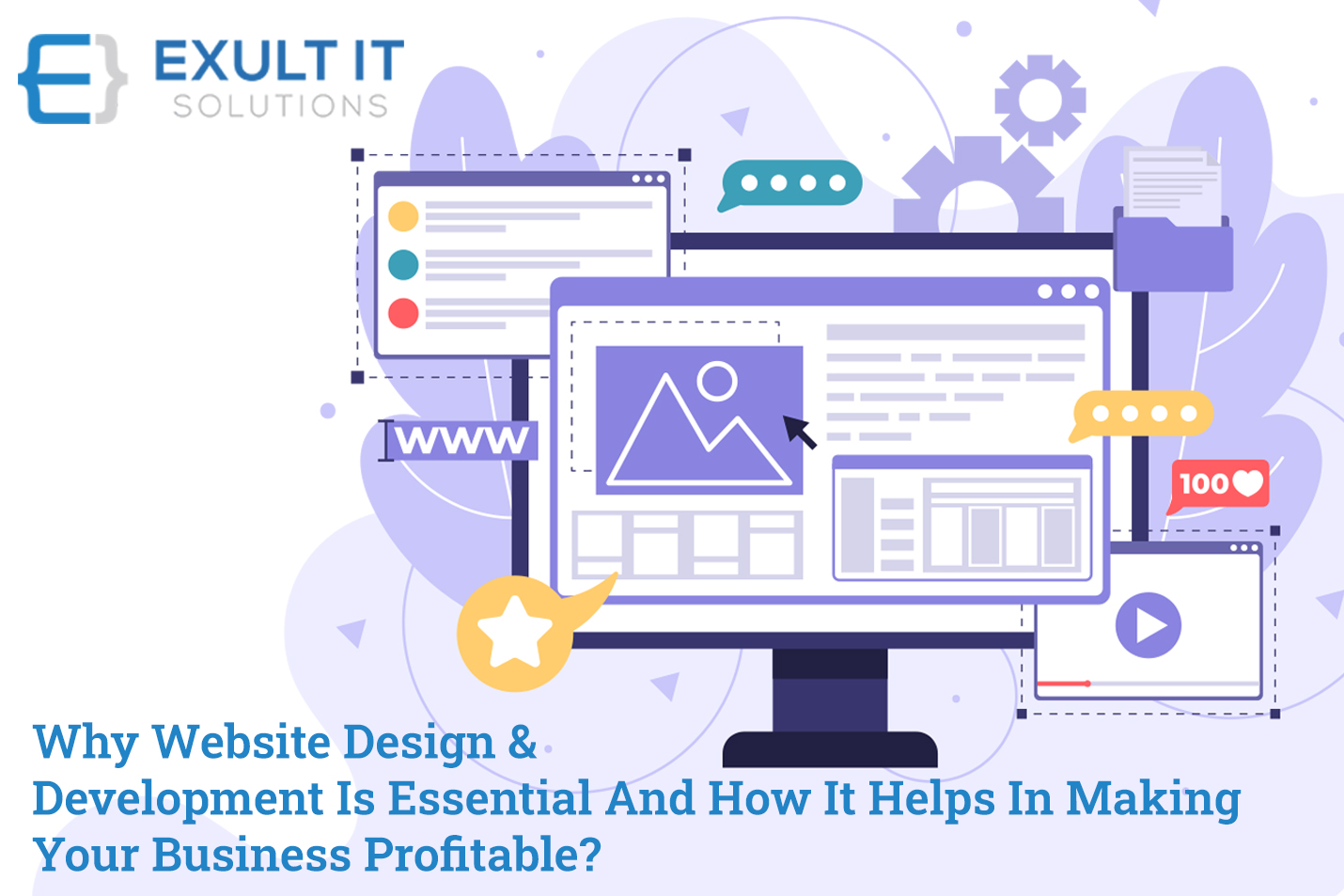 Why Website Design & Development Is Essential And How It Helps In Making Your Business Profitable-Exult IT Solution